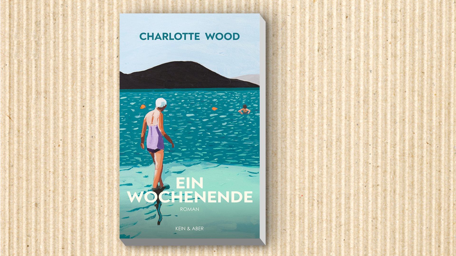 Charlotte Wood Ein Wochenende Ndr De Kultur Buch
