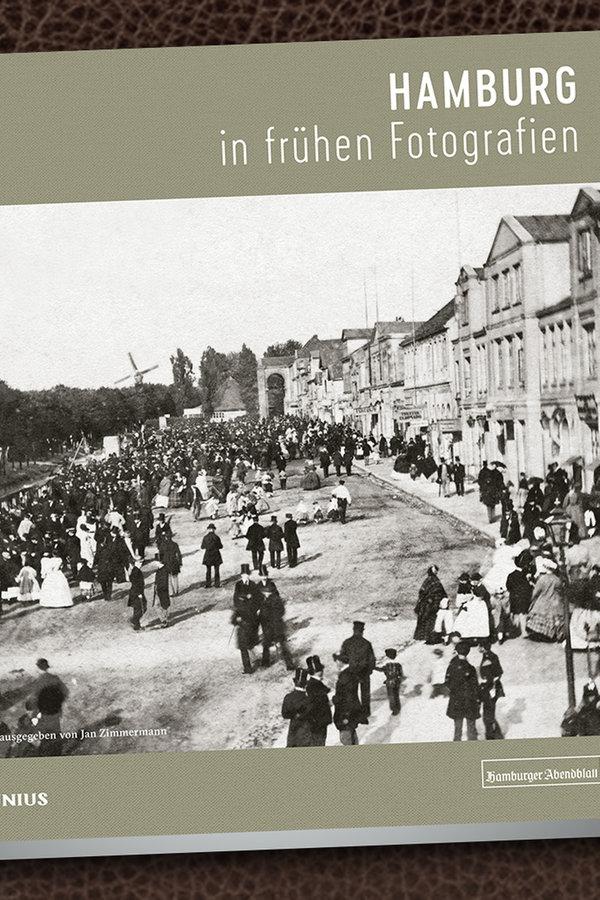 """Neuer Bildband: """"Hamburg in frühen Fotografien"""""""