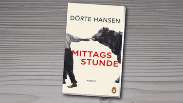 """Buchcover von Dörte Hansen """"Mittagsstunde"""". © Penguin Verlag"""