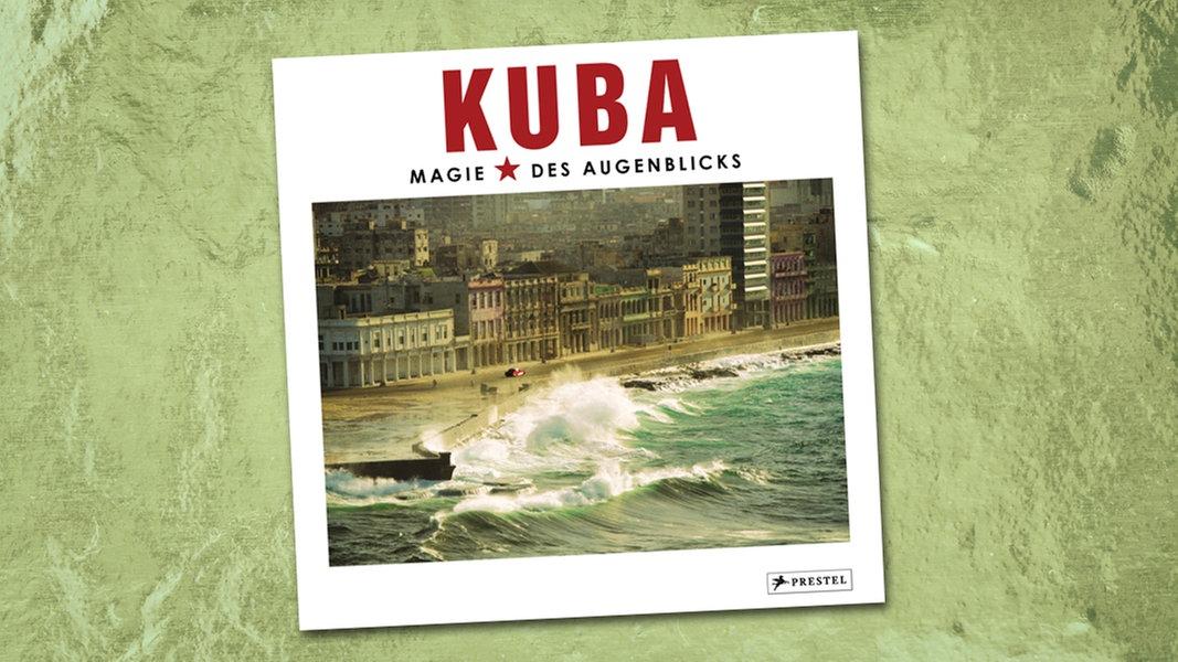 """Kuba - Magie des Augenblicks"""