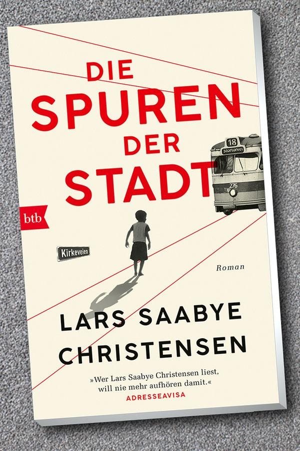 """Lars Saabye Christensen: """"Die Spuren der Stadt"""""""