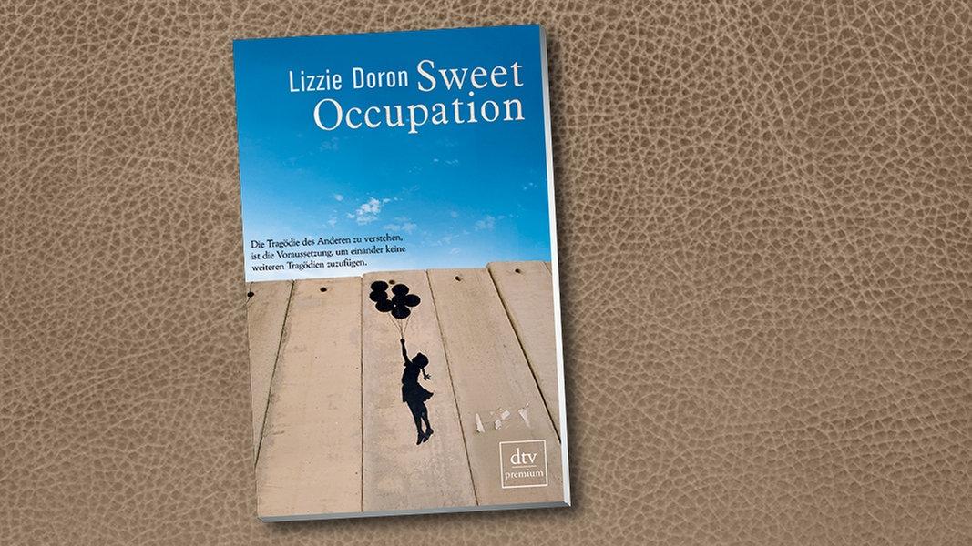 "Lizzie Doron: ""Sweet Occupation"" | NDR.de - Kultur - Buch  Lizzie Doron: &..."