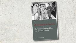 Buch-Cover: Als Kindersoldat in Auschwitz Die Geschichte einer Klasse: Mit einer Dokumentation © Europäische Verlagsanstalt