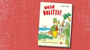 Hugh Lofting/Ole Könnecke: Doktor Dolittle (Cover) © Aladin