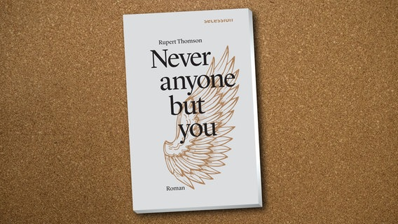"Rupert Thomson: ""Never anyone but you"" (Cover) © Secession Verlag"