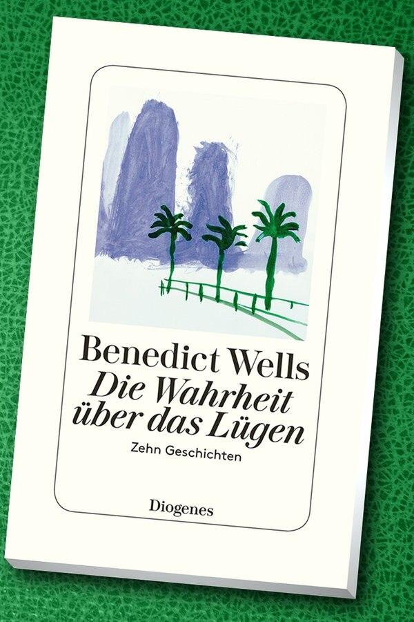 Benedict Wells Die Wahrheit über Das Lügen Ndrde Kultur Buch
