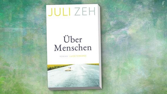 """Juli Zeh: """"Über Menschen"""" (Cover) © Luchterhand"""