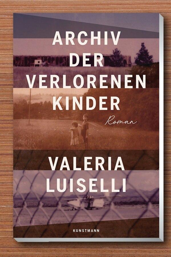 """Valeria Luiselli: """"Archiv der verlorenen Kinder"""""""