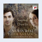 CD-Cover: Nuria Rial und Valer Sabadus - Sacred Duets © Sony Classical