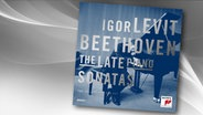 CD-Cover: Igor Levit - Beethoven: The Late Piano Sonatas © Sony Classical