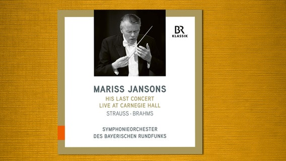 CD-Cover: Mariss Jansons - His last concert at Carnegie Hall © BR-Klassik