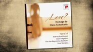 CD-Cover: Yaara Tal - Love? Homage to Clara Schumann © Sony Classical