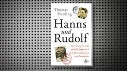 """Cover des Buches """"Hanns und Rudolf"""" von Thomas Harding. © dtv"""