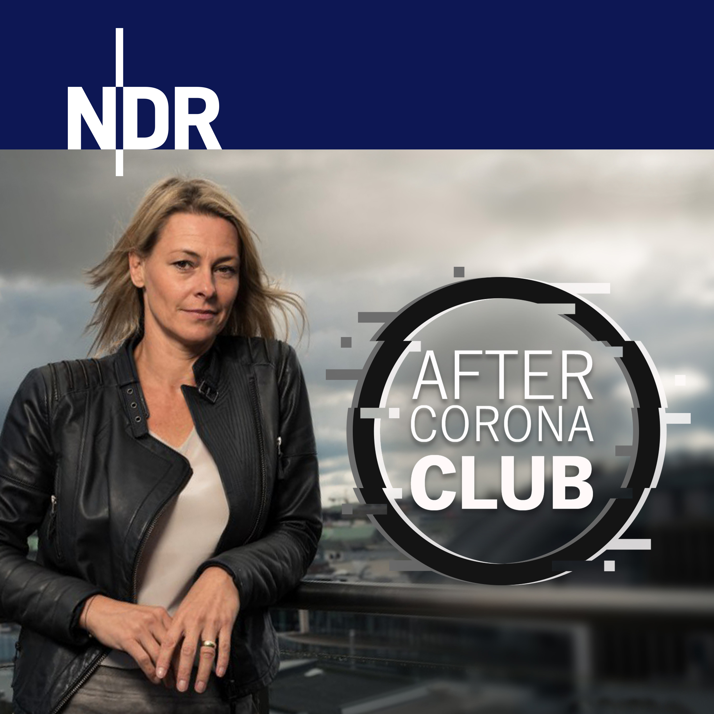 After Corona Club Als Audio Podcast Ndr De Nachrichten Ndr Info