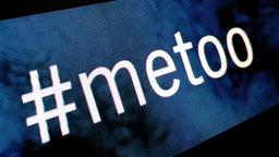 Ein Screenshot mit der Aufschrift #metoo © fotolia.com / Screenshot NDR Fotograf: SFotolEdhar