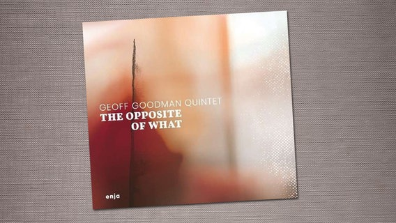 "CD-Cover ""The opposite of what"" © Enja"