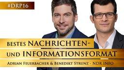 Dr. Benedikt Strunz und Adrian Feuerbacher von NDR Info © NDR Info/Klaus Westermann, Christian Spielmann Fotograf: Klaus Westermann, Christian Spielmann