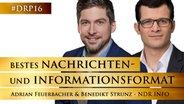 Dr. Benedikt Strunz und Adrian Feuerbacher von NDR Info © NDR Info/Klaus Westermann, Christian Spielmann Foto: Klaus Westermann, Christian Spielmann