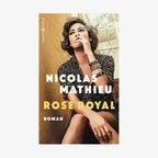 "Cover des Buchs ""Rose Royal"" von Nicolas Mathieu © Hanser Berlin"