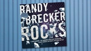 CD-Cover: Randy Brecker - Rocks