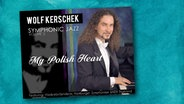 "CD-Cover: Wolf Kerschek - ""Symphonic Jazz Vol. 2 - My Polish Heart"""