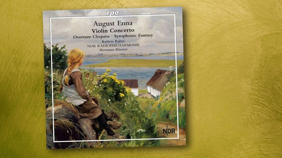 CD-Cover: August Enna - Violin Concerto © cpo