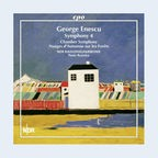 CD-Cover: George Enescu - Symphony No. 4 & Chamber Symphony © cpo