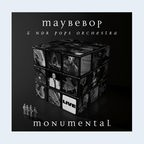 CD-Cover: Maybebop Monumental © Traumton 2012