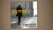 CD-Cover: Regers Klavierkonzert mit Markus Becker © CAvi / avi-music