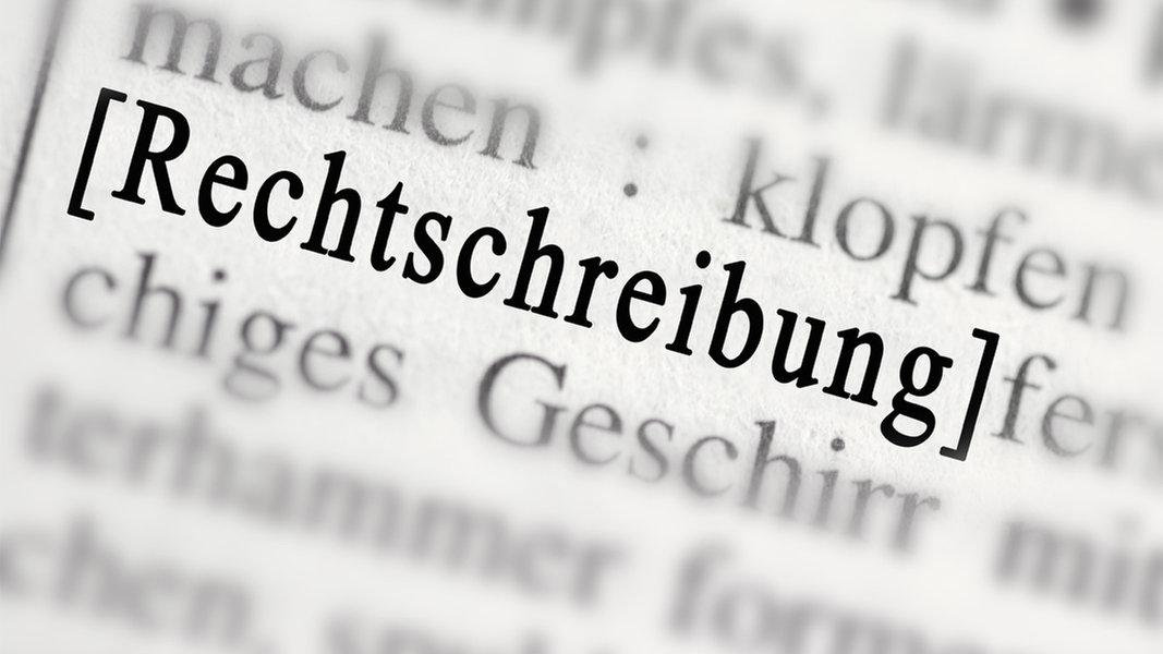 NDR Debatte: Rechtschreibung - wichtig oder egal? | NDR.de